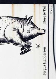 Fergus Henderson: Nose to Tail, Buch