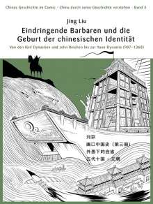 Jing Liu: Chinas Geschichte im Comic - China durch seine Geschichte verstehen - Band 3, Buch
