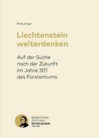 Rene Lüchinger: Liechtenstein weiterdenken, Buch