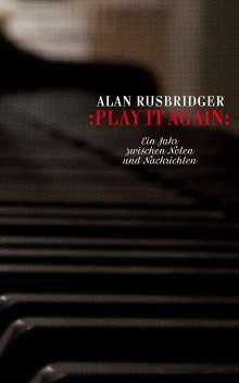 Alan Rusbridger: Play it again, Buch