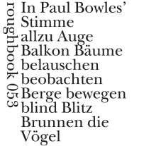 Paul Bowles: Next To Nothing / Fast nichts, Buch
