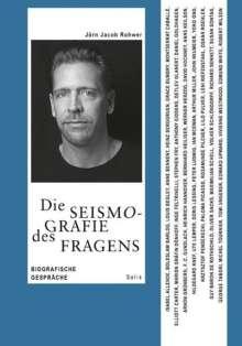 Jörn Jacob Rohwer: Die Seismografie des Fragens, Buch