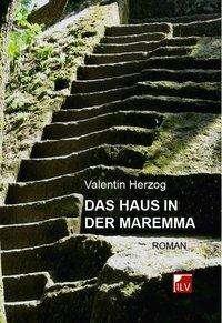 Valentin Herzog: Das Haus in der Maremma, Buch