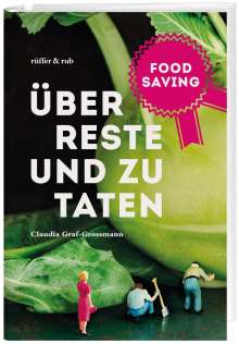 Claudia E. Graf-Grossmann: Food Saving, Buch