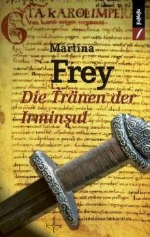Martina Frey: Die Tränen der Irminsul, Buch