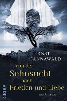 Ernst Hannawald: Von der Sehnsucht nach Frieden und Liebe, Buch