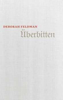 Deborah Feldman: Überbitten, Buch