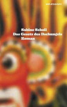 Sabine Scholl: Das Gesetz des Dschungels, Buch