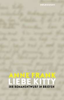 Anne Frank: Liebe Kitty, Buch