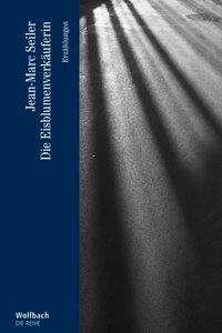 Jean-Marc Seiler: Die Eisblumenverkäuferin, Buch