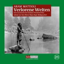 Aram Mattioli: Verlorene Welten, 2 MP3-CDs
