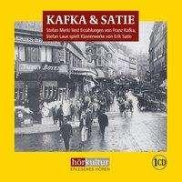 Franz Kafka: Kafka & Satie, CD