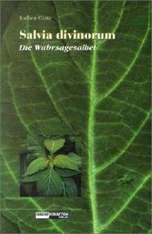 Jochen Gartz: Salvia Divinorum - Der Wahrsagesalbei, Buch