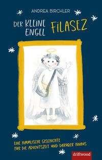 Andrea Birchler: Der kleine Engel Filasez, Buch