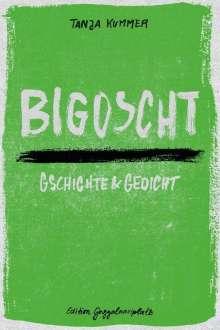 Tanja Kummer: Bigoscht, Buch
