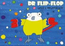 Susanne Neuenschwander: Dr Flip-Flop und s Wurmloch, Buch