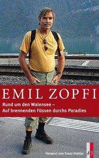 Emil Zopfi: Rund um den Walensee, Buch