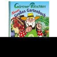 Gärtner Pötschkes Neues Großes Gartenbuch 02, Buch