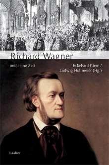Große Komponisten und ihre Zeit. Richard Wagner und seine Zeit, Buch