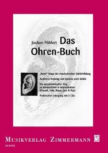 Jochen Pöhlert: Das Ohren-Buch, Buch