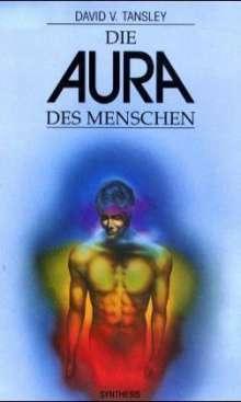 David V. Tansley: Die Aura des Menschen, Buch