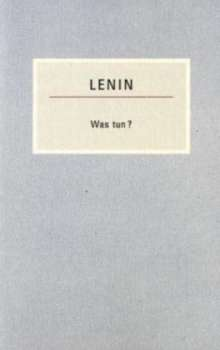 Wladimir I. Lenin: Was tun?, Buch