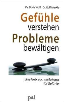 Doris Wolf: Gefühle verstehen, Probleme bewältigen, Buch