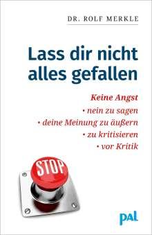 Rolf Merkle: Laß Dir nicht alles gefallen, Buch