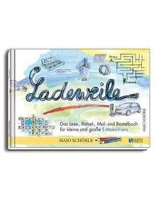 Hans-Joachim Schörle: Ladeweile, Buch