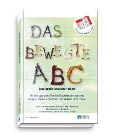 Karl-Heinz Paul: Das bewegte ABC - Das große Mausini®-Buch, Buch