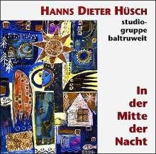 Hanns Dieter Hüsch: In der Mitte der Nacht, 1 CD-Audio, CD