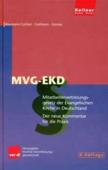 Bernhard Baumann-Czichon: Mitarbeitervertretungsgesetz der Evangelischen Kirche in Deutschland ( MVG-EKD), Buch