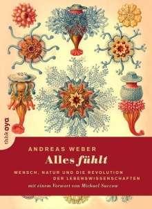 Andreas Weber: Alles fühlt, Buch