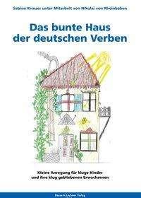 Sabine Knauer: Das bunte Haus der deutschen Verben, Buch