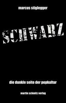 Marcus Stiglegger: Schwarz, Buch
