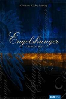 Christiane Schulze Severing: Engelshunger, m. Audio-CD, Buch