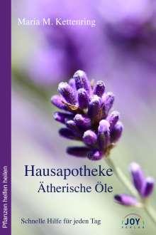 Maria Kettenring: Hausapotheke Ätherische Öle, Buch
