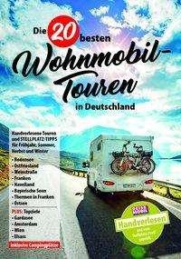 Die 20 besten Wohnmobil-Touren in Deutschland Band 1, Buch