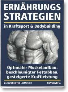 Christian Loeffelholz: Ernährungsstrategien in Kraftsport und Bodybuilding, Buch