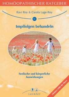 Carola Lage-Roy: Homöopathischer Ratgeber Impffolgen behandeln, 21 Bücher