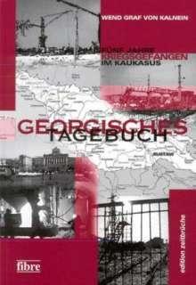 Wend Graf von Kalnein: Georgisches Tagebuch, Buch