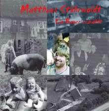 Matthias Stührwoldt: Ein Bauer erzählt, CD