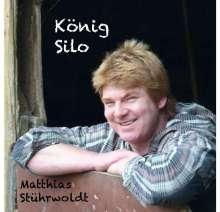 Matthias Stührwoldt: König Silo, CD