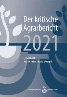 Manuel Schneider: Landwirtschaft - Der kritische Agrarbericht 2021, Buch
