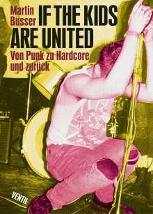If the kids are united-Von Punk zu Hardcore und, Buch