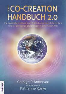 Carolyn P. Anderson: Das Co-Creation Handbuch 2.0, Buch