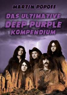 Martin Popoff: Das ultimative Deep Purple Kompendium, Buch