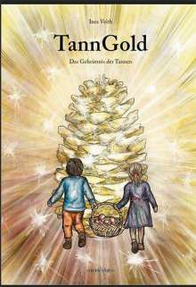 Ines Veith: TannGold, Buch