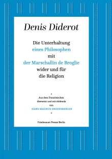 Denis Diderot: Die Unterhaltung eines Philosophen mit der Marschallin de Broglie wider und für die Religion, Buch