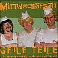 Horst Evers: Mittwochsfazit - Geile Teile / CD, CD
